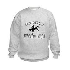 """...Ride a Pharmacologist"" Sweatshirt"