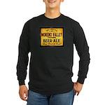 Moreno Valley Beer Long Sleeve Dark T-Shirt