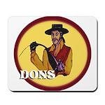 Dons of Dominguez Mousepad