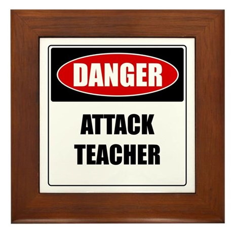 Danger: Attack Teacher Framed Tile