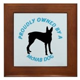 Proudly Owned McNab Dog Framed Tile