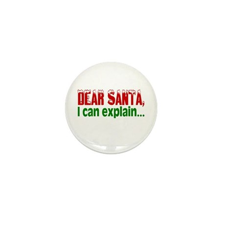 Dear Santa, I Can Explain... Mini Button