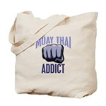 Muay Thai Addict Tote Bag