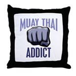 Muay Thai Addict Throw Pillow