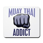 Muay Thai Addict Mousepad