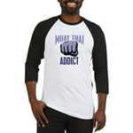 Muay Thai Addict Baseball Jersey