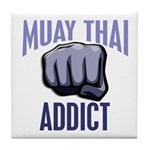 Muay Thai Addict Tile Coaster