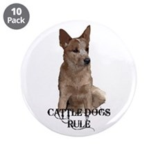 "Cattle Dogs Rule 3.5"" Button (10 pack)"