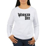 Worker Bee Women's Long Sleeve T-Shirt