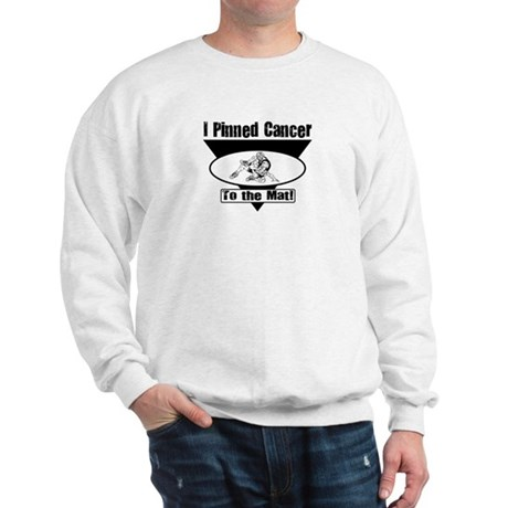 I Pinned Cancer Sweatshirt