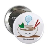 "Pho Real! 2.25"" Button"