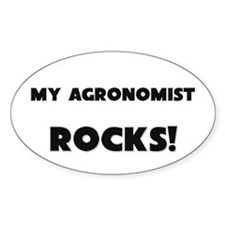 MY Agronomist ROCKS! Oval Decal