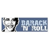 Barack n Roll Bumper Bumper Bumper Sticker