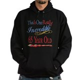 Incredible At 65 Hoody