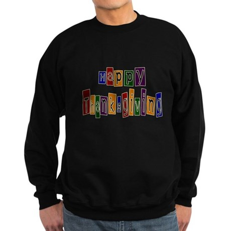 Fun Happy Thanksgiving Sweatshirt (dark)