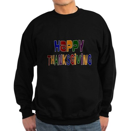 Colorful Happy Thanksgiving Sweatshirt (dark)