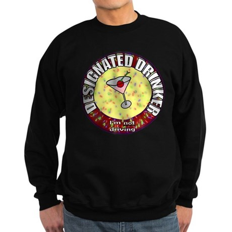 Designated Drinker t-shirt Sweatshirt (dark)