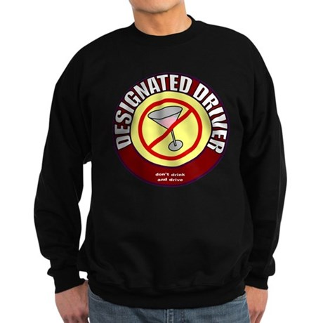 Designated Driver t-shirt Sweatshirt (dark)