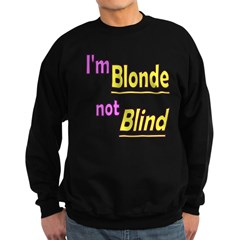 Blonde not Blind Sweatshirt (dark)