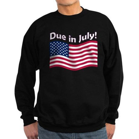 Due in July Sweatshirt (dark)