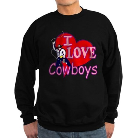 I Love Cowboys Sweatshirt (dark)