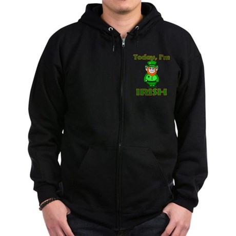 Today I'm Irish Zip Hoodie (dark)