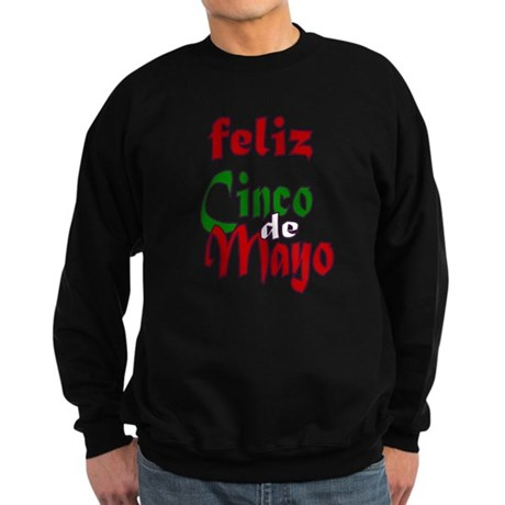 Feliz Cinco de Mayo Sweatshirt (dark)