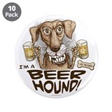 "Funny Beer Hound 3.5"" Button (10 pack)"
