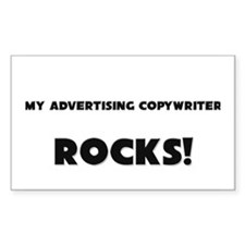 MY Advertising Copywriter ROCKS! Decal