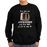 I've Got an Accordion Sweatshirt