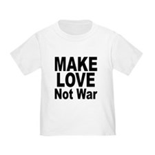 Make Love Not War T