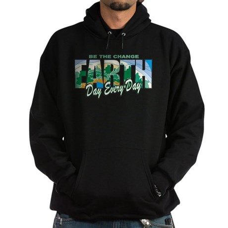 Earth Day Be The Change Hoodie (dark)