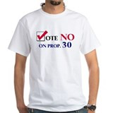 Vote NO on Prop 30 Shirt