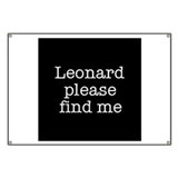 Leonard please find me (text) Banner