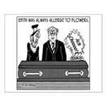 Allergic to Flowers Even when Dead Small Poster