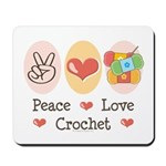 Peace Love Crochet Mousepad