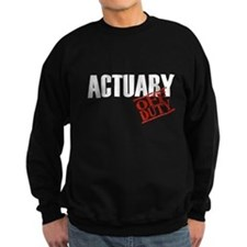 Off Duty Actuary Sweatshirt