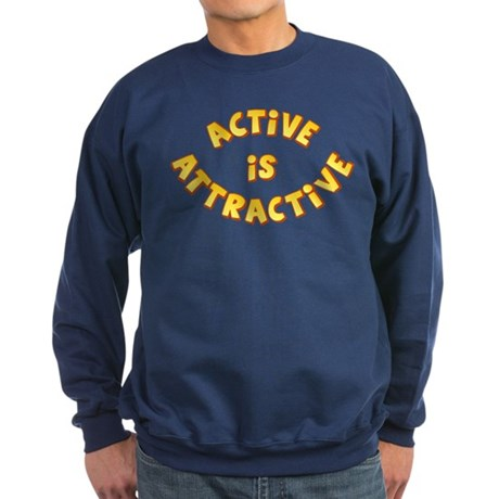 Active Is Attractive Sweatshirt (dark)