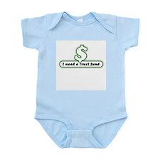 I need a trust fund Infant Creeper