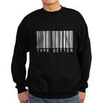 Type Setter Bar Code Sweatshirt (dark)