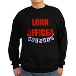 Retired Loan Officer Sweatshirt (dark)