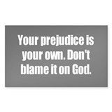 Prejudice Rectangle Decal