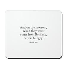 MARK  11:12 Mousepad