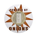 Powered by Onions Round Ornament (Round)