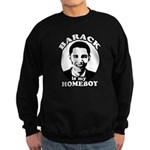 Barack Obama is my homeboy Sweatshirt (dark)