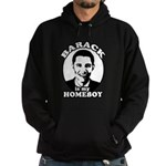 Barack Obama is my homeboy Hoodie (dark)