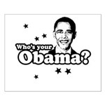Who's your Obama? Small Poster