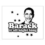 Barack it all night long Small Poster