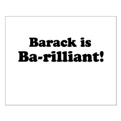 Barack is Barilliant Posters