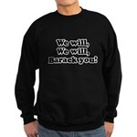 We will Barack you Sweatshirt (dark)